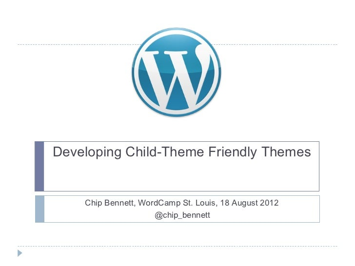 WordCampGR 2012: Developing Child-Theme Friendly Themes