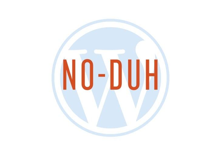 "WordPress ""No-Duhs"" at Las Vegas WordCamp 2010"