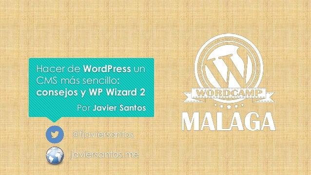 Javier Santos - Presentación WordCamp Málaga