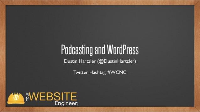 WordCamp North Canton - WordPress & Podcasting