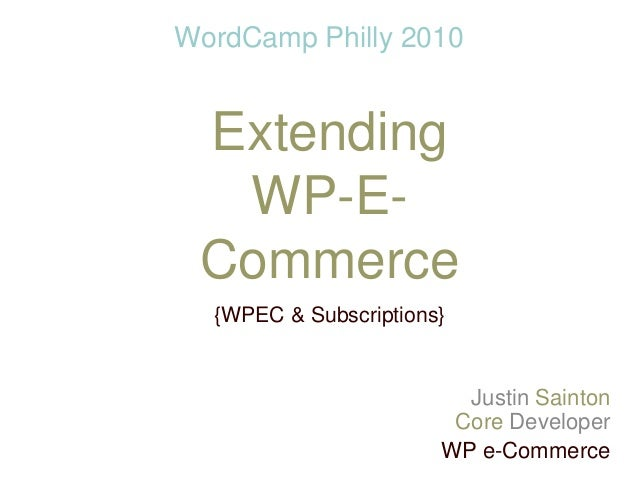 WordCamp Philly - WP e-Commerce