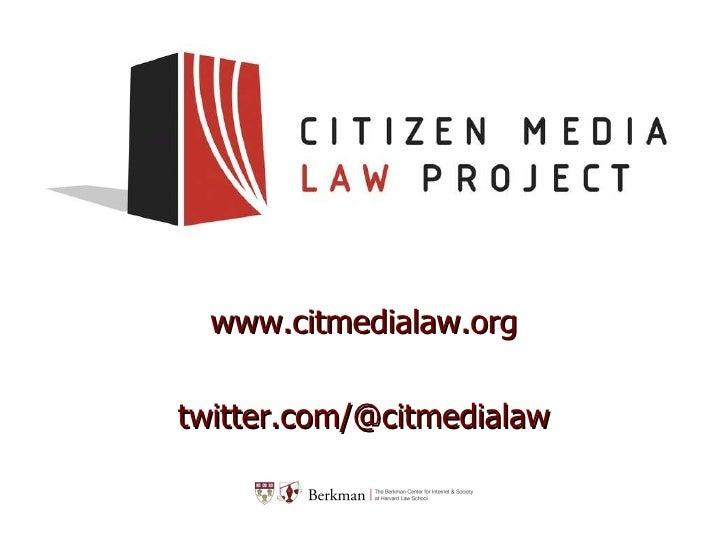 www.citmedialaw.org twitter.com/@citmedialaw
