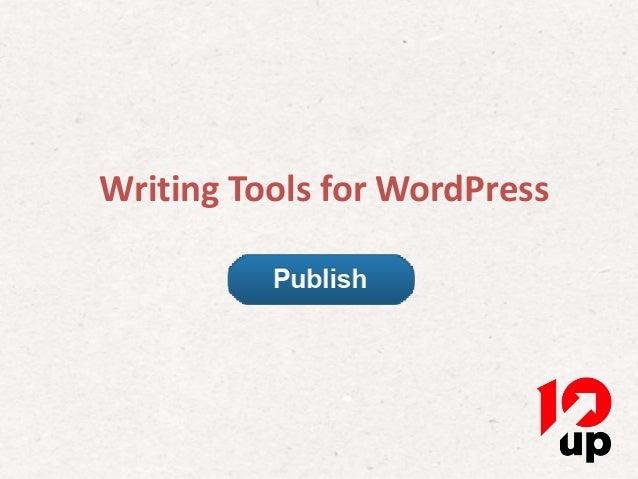 Writing Tools for WordPress                 Writing Tools for WordPress