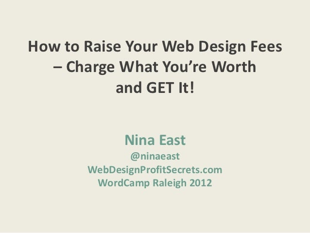 How to Raise Your Web Design Fees - and Get Them
