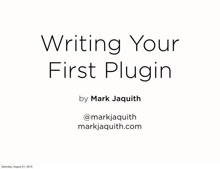 Writing Your First WordPress Plugin