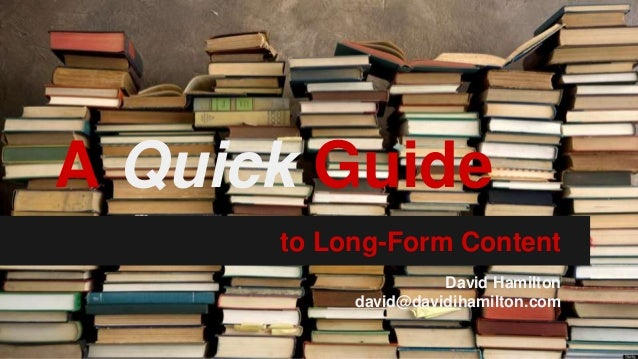 A Quick Guide to Long-Form Content (WordCamp Toronto 2014)