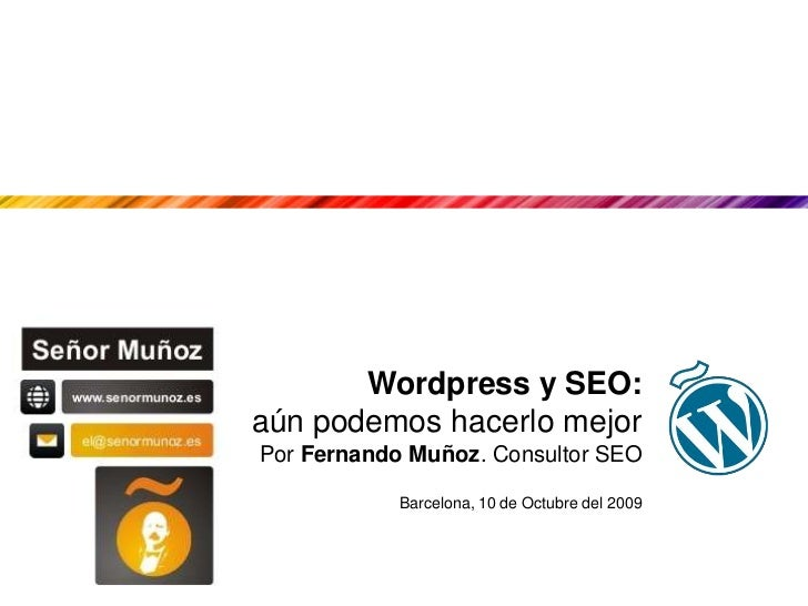 SEO y Wordpress: Aun podemos hacerlo mejor
