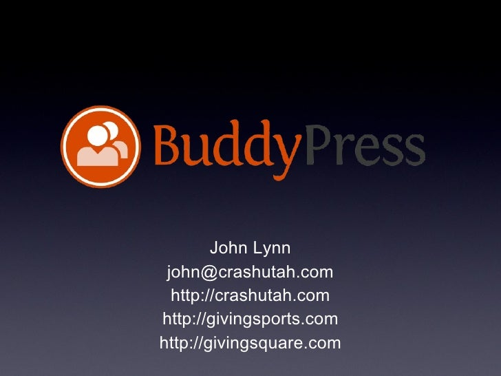 WordCamp Utah BuddyPress Presentation