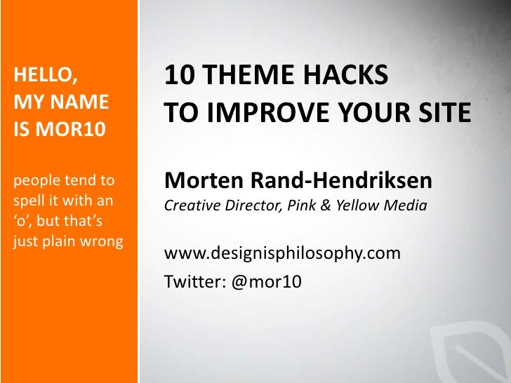 10 WordPress Theme Hacks to Improve Your Site