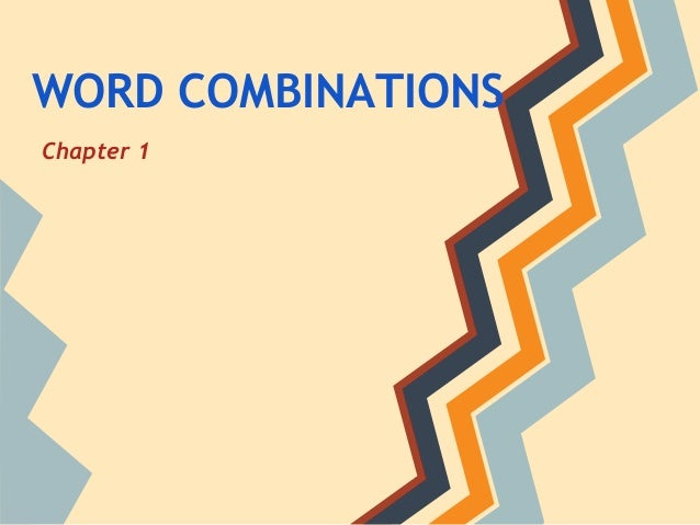 WORD COMBINATIONS Chapter 1