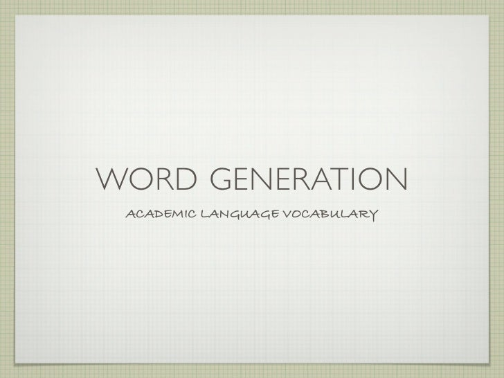 Word Generation (Up to Week 4) - EAL 7