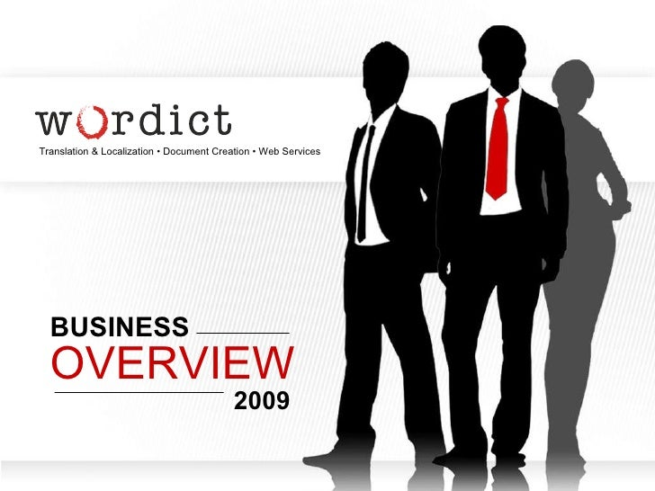 Translation & Localization • Document Creation • Web Services BUSINESS OVERVIEW 2009
