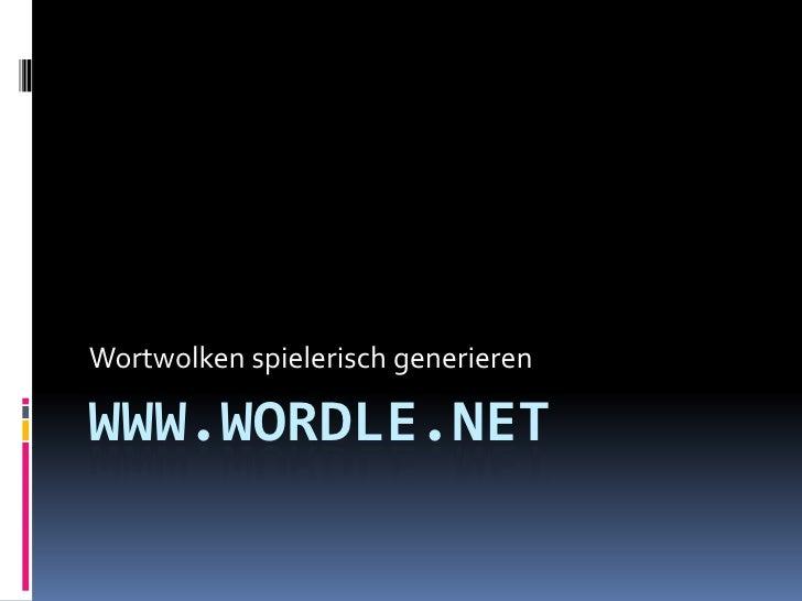 Wortwolken spielerisch generierenWWW.WORDLE.NET