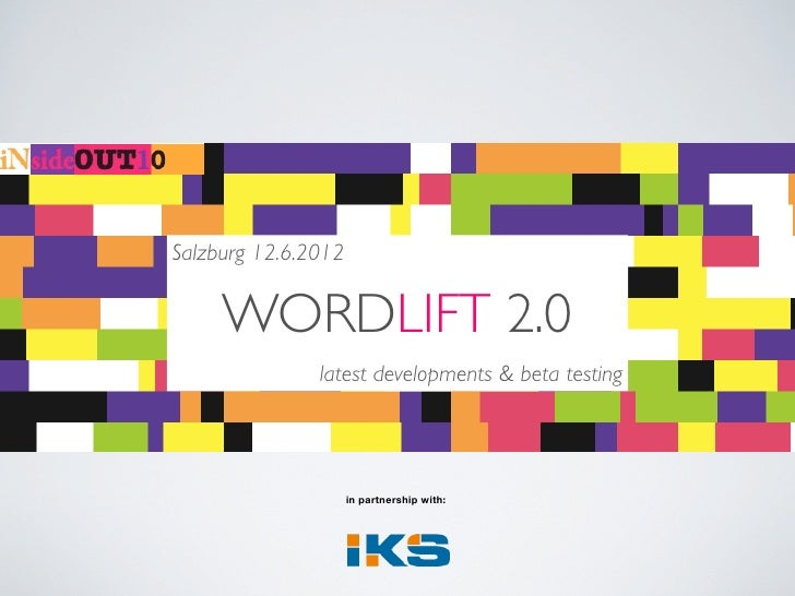 Salzburg 12.6.2012     WORDLIFT 2.0               latest developments & beta testing                     in partnership wi...