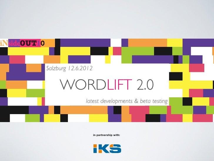 WordLift 2.0 Beta Test - IKS Salzburg 12.06.2012 by @matteoc @cyberandy @ziodave