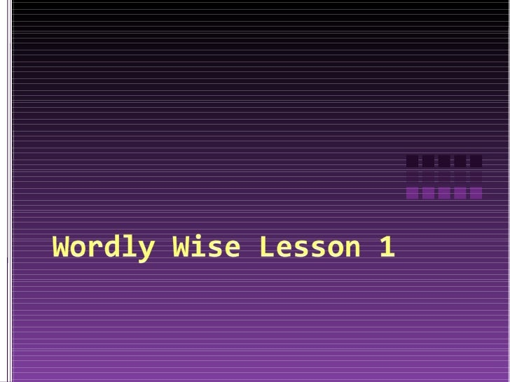 Wordly wise lesson 1