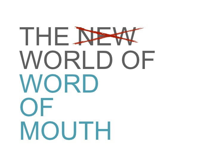 THE NEW WORLD OF WORD OF MOUTH
