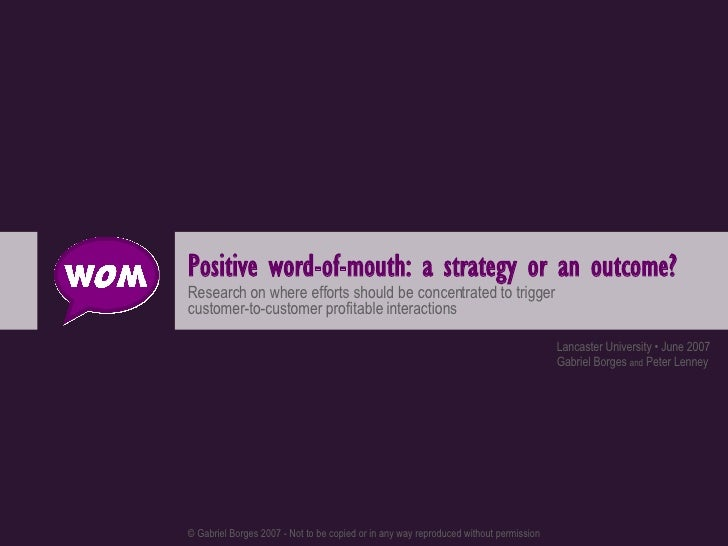 Word-of-mouth: a strategy or an outcome?