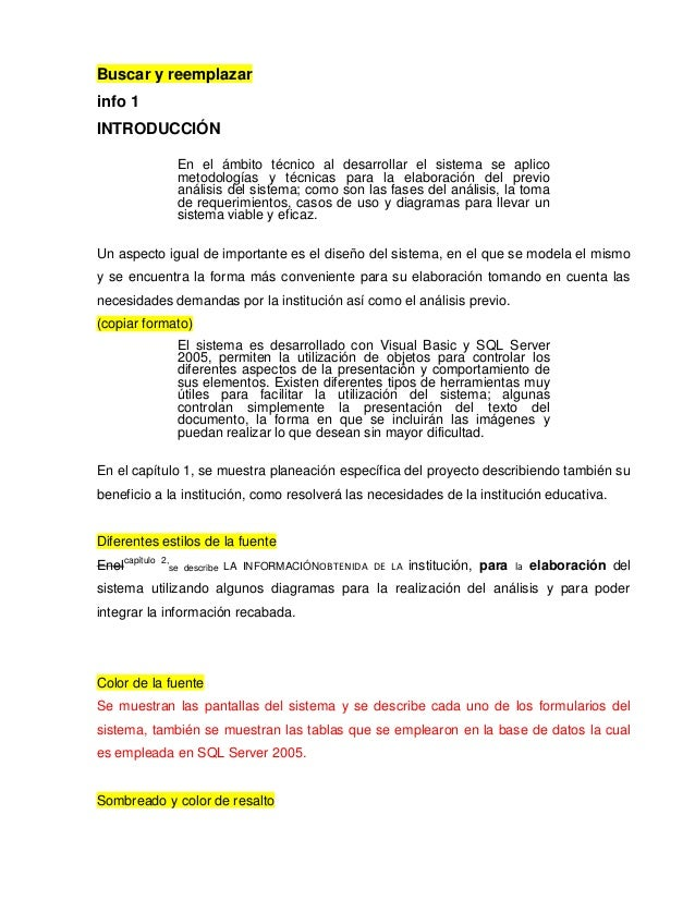 Buscar y reemplazar info 1 INTRODUCCIÓN En el ámbito técnico al desarrollar el sistema se aplico metodologías y técnicas p...
