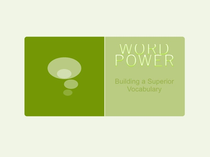 Building a Superior Vocabulary