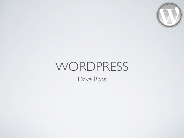 WORDPRESS   Dave Ross