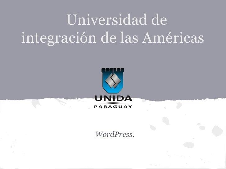 Universidad deintegración de las Américas          WordPress.