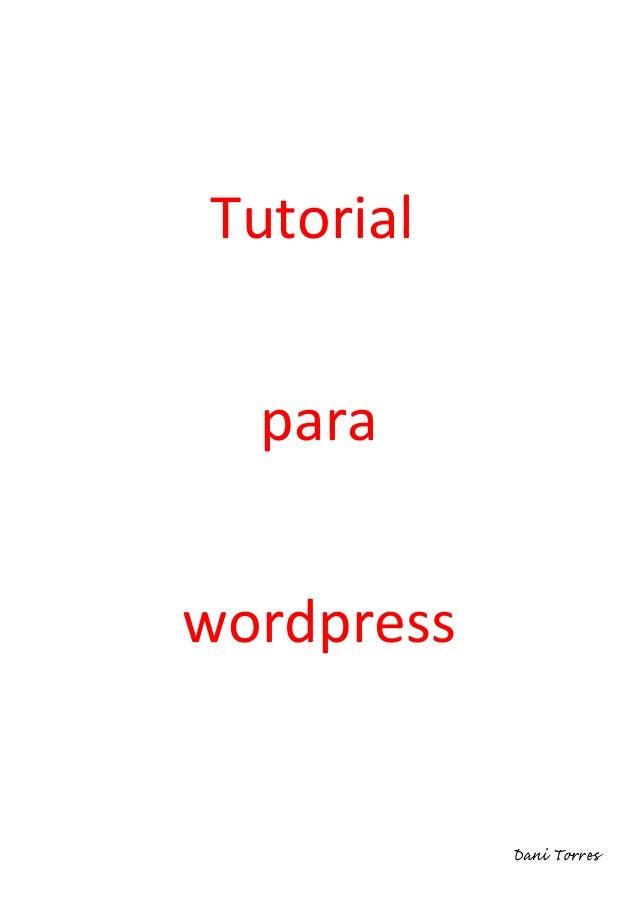 Tutorial  parawordpress            Dani Torres