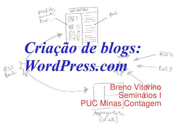 Como criar blogs: WordPress.com