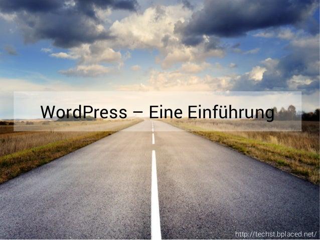 http://techst.bplaced.net/ WordPress – Eine Einführung