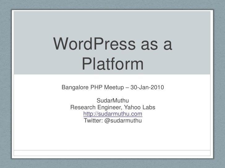 Using WordPress As a Platform