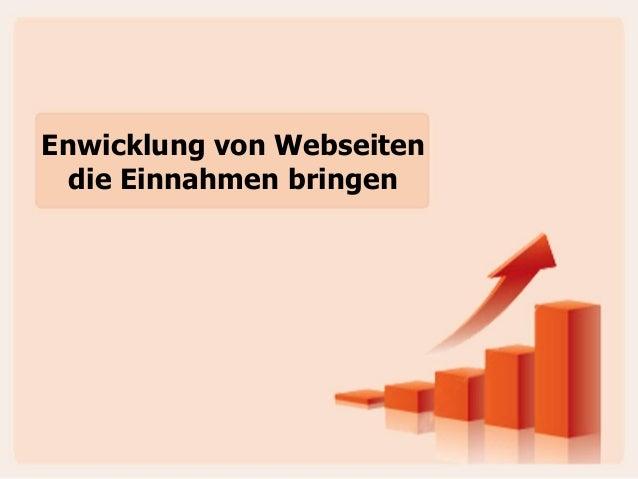 Enwicklung von Webseiten die Einnahmen bringen