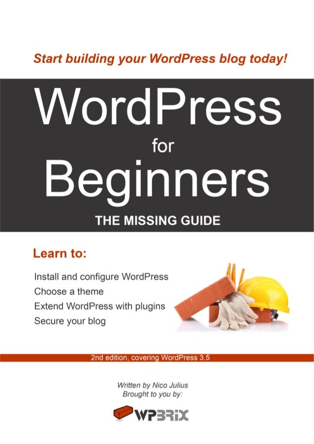 WordPress for Beginners                                      6   Usage of this guide                                      ...