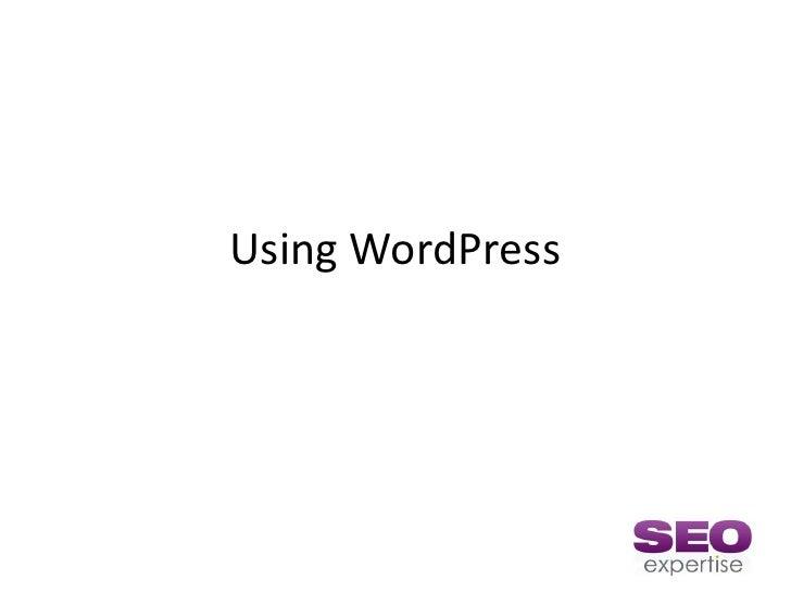 Using WordPress<br />