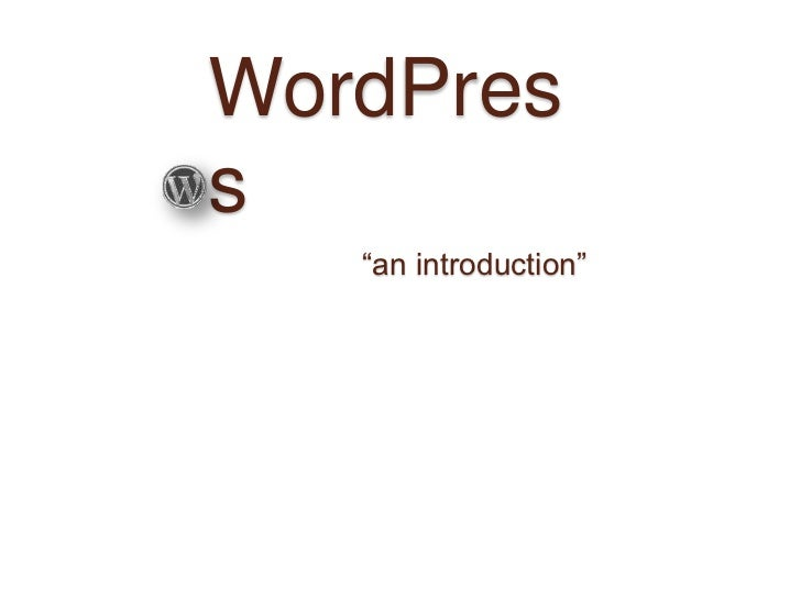"WordPress<br />""an introduction""<br />"