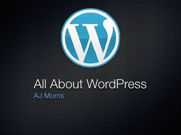All About WordPressAJ Morris