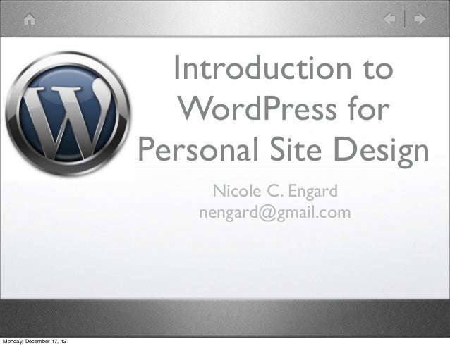 Introduction to                            WordPress for                          Personal Site Design                    ...
