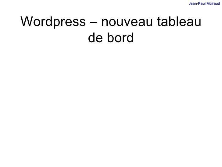 Wordpress – nouveau tableau de bord