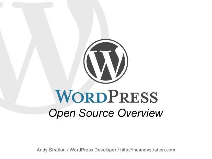 WordPress - Open Source Overview Presentation