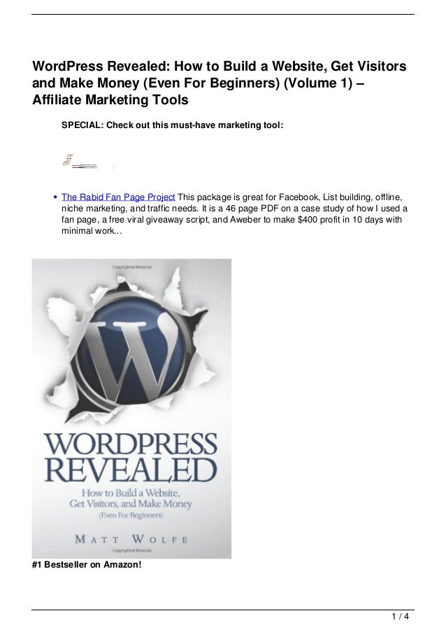 WordPress Revealed: How to Build a Website, Get Visitors and Make Money (Even For Beginners) (Volume 1) – Affiliate Marketing Tools