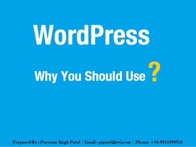 WordPress - Why you should use?