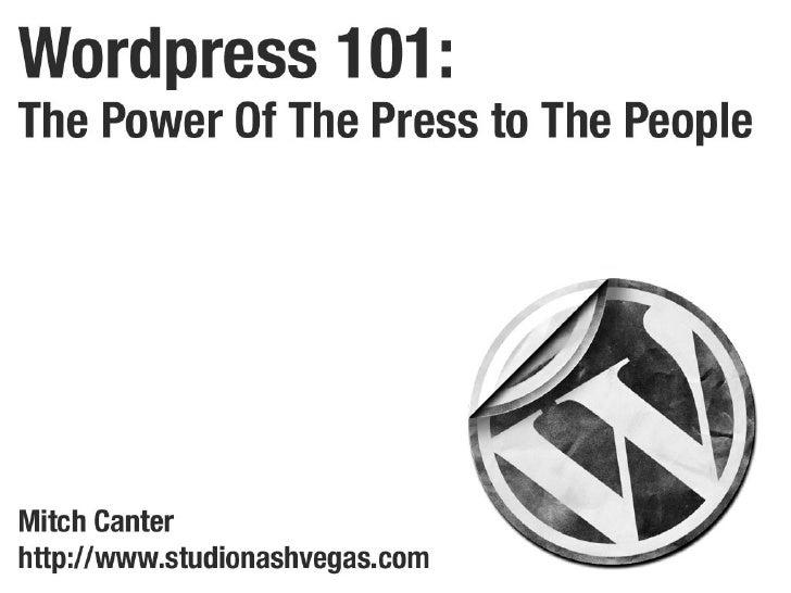 Wordpress 101: The Power of the Press