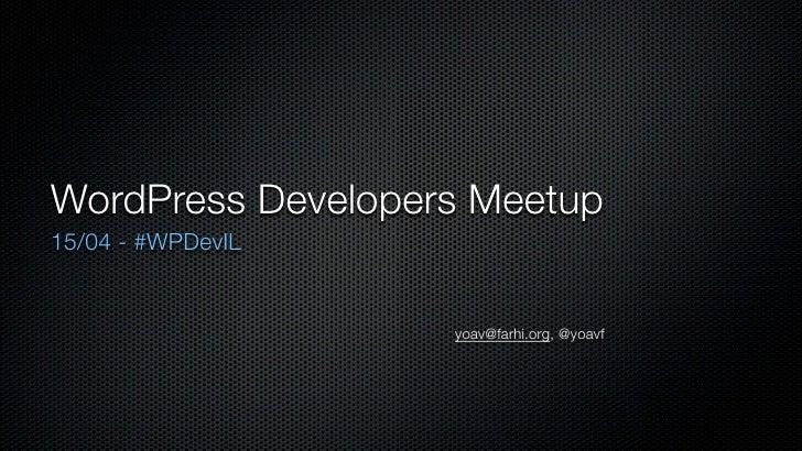 WordPress Developers Israel Meetup #1