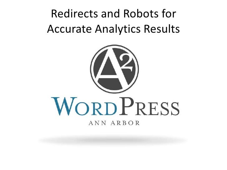 Redirects and Robots for Accurate Analytics Results<br />