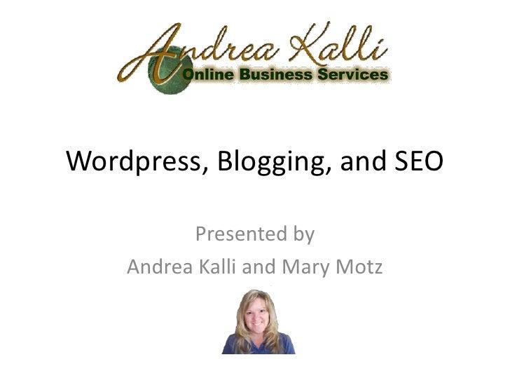 Wordpress, blogging, and SEO. Selecting a Wordpress Theme