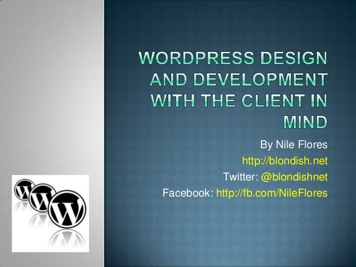 WordPress Design and Development with the Client in Mind