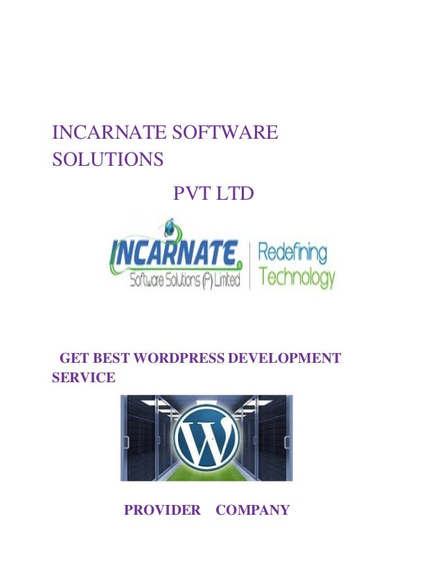 INCARNATE SOFTWARE SOLUTIONS PVT LTD GET BEST WORDPRESS DEVELOPMENT SERVICE PROVIDER COMPANY