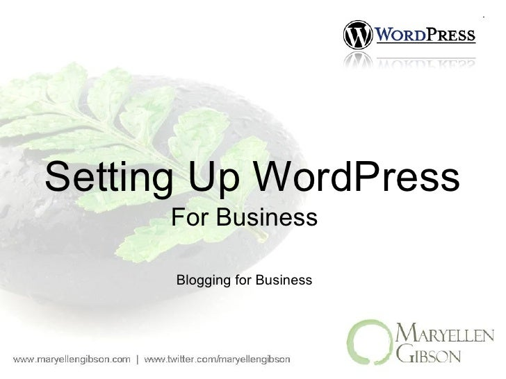 Setting Up WordPress For Business Blogging for Business