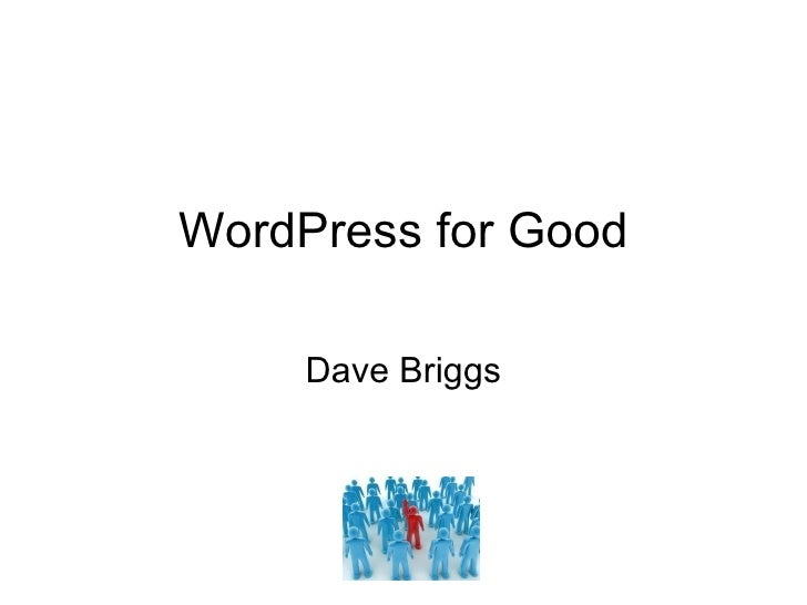 WordPress for Good Dave Briggs
