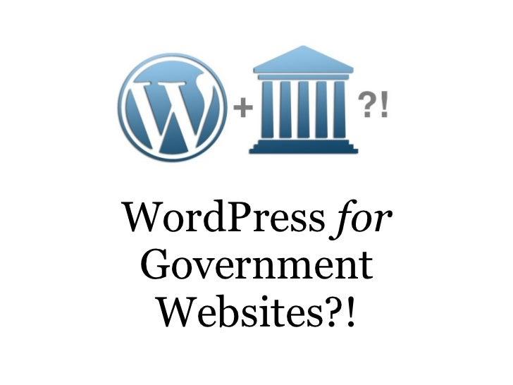 Wordpress for government websites slideshare.key