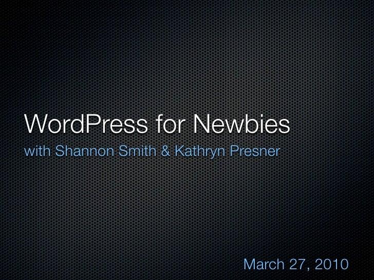 Wordpress for Newbies 2010-03-27